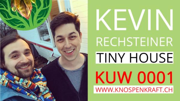 Kevin Rechsteiner's Tiny House und Projekte KUW 0001
