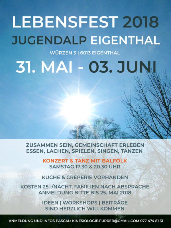 Lebensfest 2018 im Eigenthal – 31. Mai bis 03. Juni