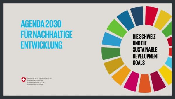 Länderbericht der Schweiz zur Umsetzung der Agenda 2030 für nachhaltige Entwicklung