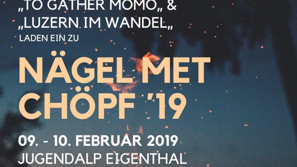 """Weekend """"Nägel met Chöpf"""" 09. Februar"""